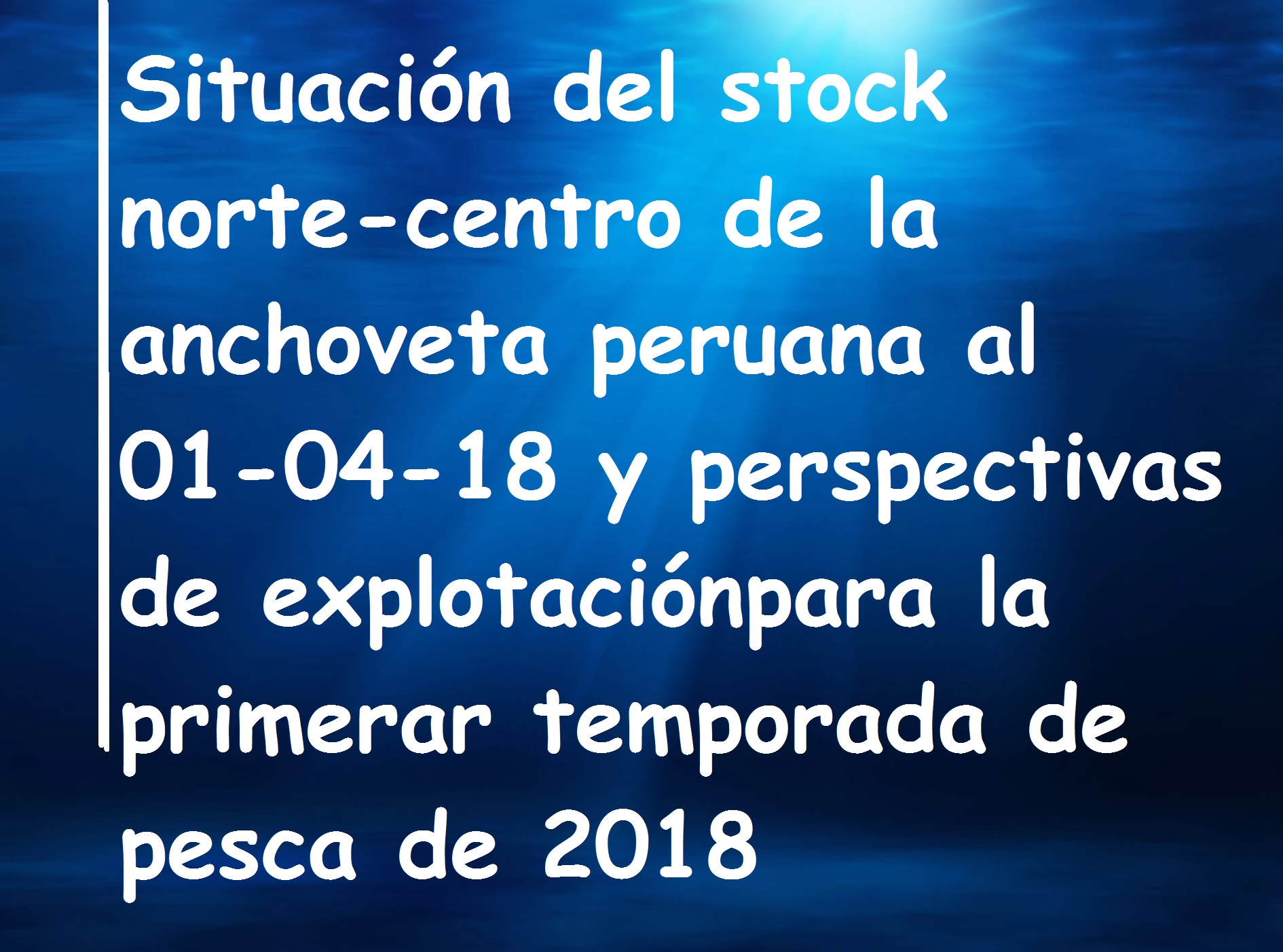 Stock anchoveta abril 2018